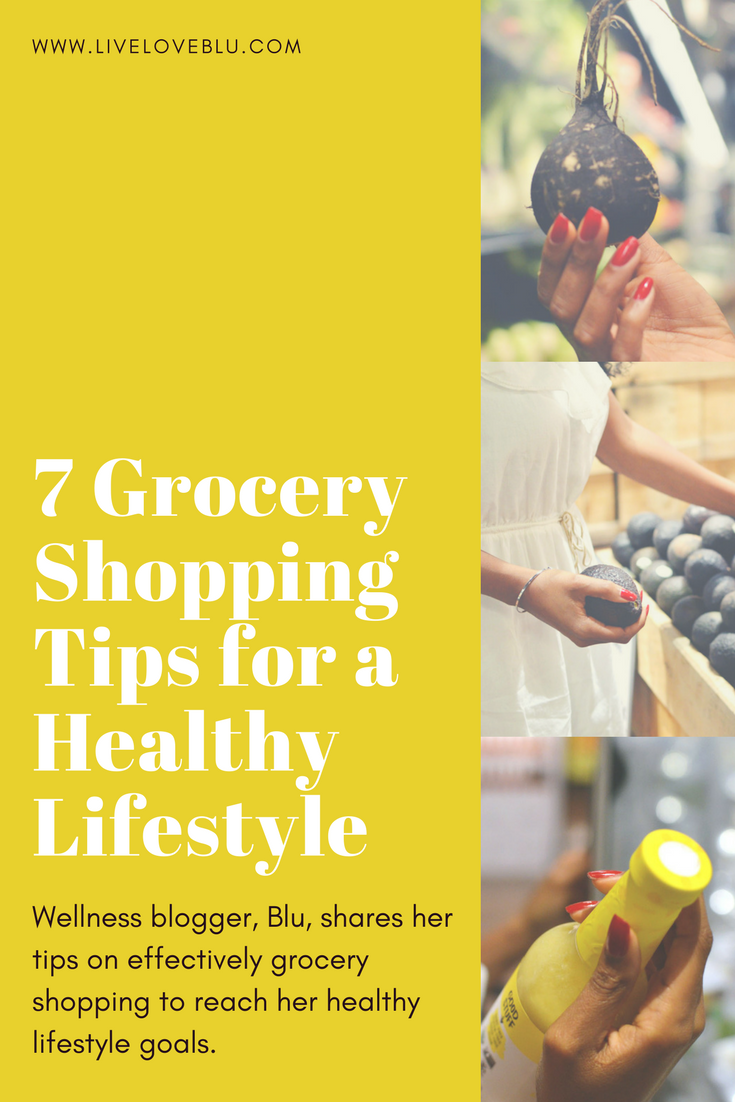 7 Grocery Shopping Tips for a Healthy Lifestyle - Live Love Blu