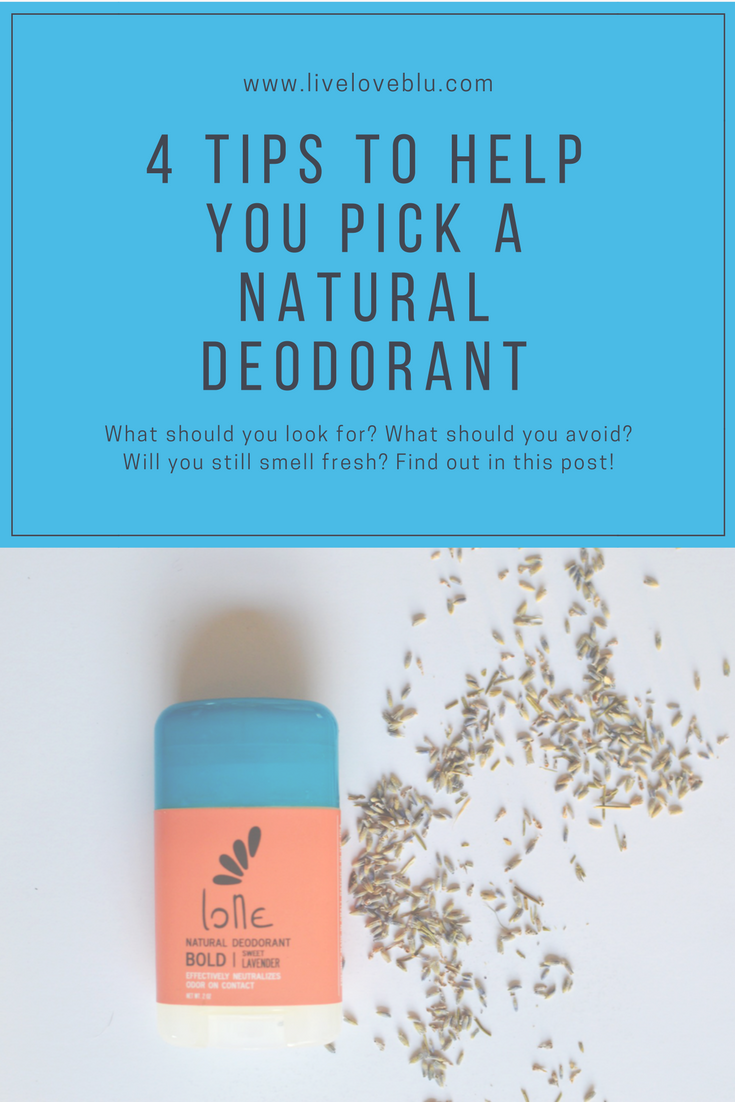 Learn the 4 key things you'll want to know if you're considering using a natural deodorant - Live love blu